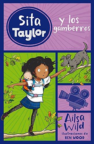 Sita Taylor y los gamberros / Squishy Taylor and the Mess Makers
