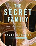 The Secret Family, David Bodanis, 0684810190