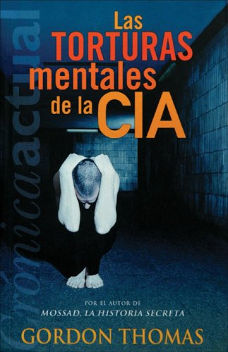 Las torturas mentales de la cia: Amazon.es: Thomas, Gordon: Libros