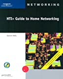 HTI+ Guide to Home Networking, Technology Course Staff and Wells, Quentin, 0619186135