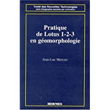 Pratique de Lotus 1.2.3 En Geomorphologie -traite des Nouvelles T