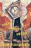 Swing Hammer Swing!, Jeff Torrington, 0156001977