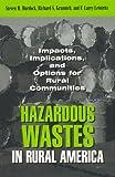 Hazardous Wastes In Rural America