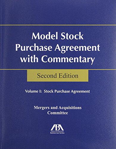Model Stock Purchase Agreement With Commentary :2 Volume set (Aba Model Stock Purchase Agreement With Commentary)