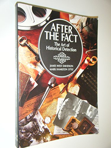 After the Fact: The Art of Historical Detection Summary & Study Guide