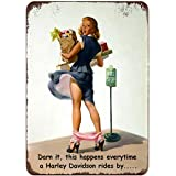 Retro Metal Tin Sign Vintage Darn it,This Happens Everytime a Harley Davidson Rides by. Aluminum Sign for Home Coffee Wall De