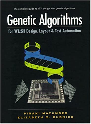 Layout and Test Automation Genetic Algorithms for VLSI Design