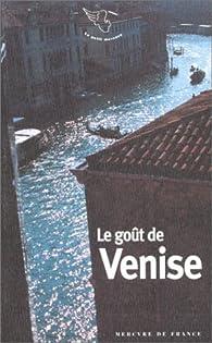 Le goût de Venise par Jean-Noël Mouret