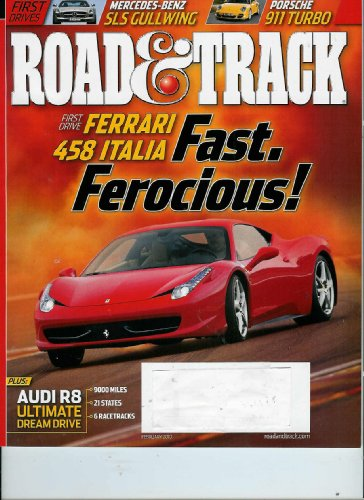 Road & Track Magazine, February 2010 - Ferrari 458 Italia * Ferrari California * Mercedes-Benz SLS * Porsche 011 Turbo * BMW X6
