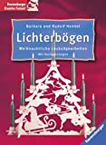 Lichterbögen: Weihnachtliche Laubsägearbeiten