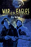 War of the Eagles, Eric Walters, 1551430991