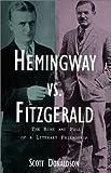 Hemingway vs. Fitzgerald, Scott Donaldson, 0879517115