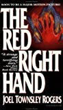 The Red Right Hand, Joel Townsley Rogers and Peter D. Rogers, 0786704462