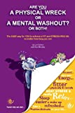 Are You a Physical Wreck or a Mental Washout? or Both!, Lol Cohen and Kev Murphy, 0957390211