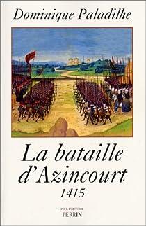 La bataille d'Azincourt 1415 par Paladilhe