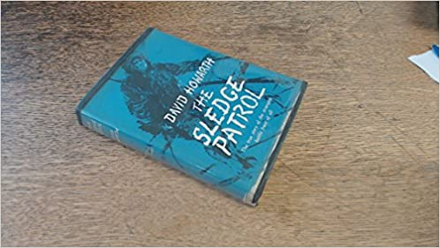 Book The Sledge Patrol: The True Story of the Strangest Battle Front of All