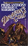Dragon's Gold, Piers Anthony and Robert E. Margroff, 0812513843