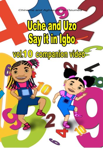 Uche and Uzo Say it in Igbo vol.10 Companion Video