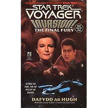 The Final Fury: Invasion! #4 (Star Trek: Voyager Book 9)