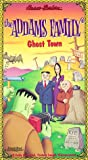 Addams Family Animated:Ghost Town [VHS]