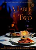 A Table for Two: Recipes from Celebrated City Restaurants