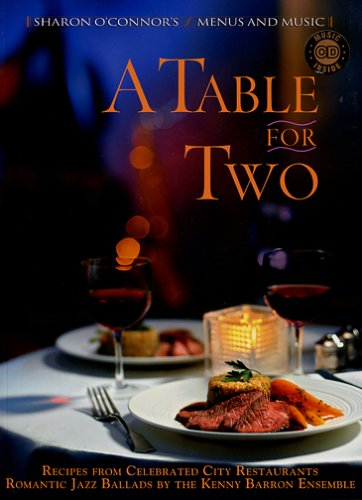 (A Table for Two: Recipes from Celebrated City)