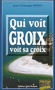 Qui voit Groix voit sa croix par Jean-Christophe Pinpin