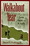 Walkabout Year: Twelve Months in Australia