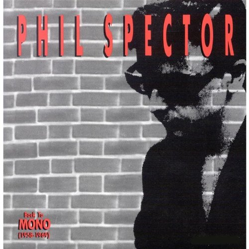 Phil Spector: Back to Mono by Abkco