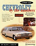 Chevrolet by the Numbers 1960-1964, Alan L. Colvin, 0837609364