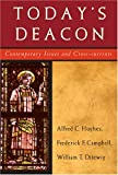 img - for Today's Deacon: Contemporary Issues And Cross-Currents book / textbook / text book