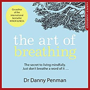 The Art of Breathing Hörbuch