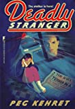 Deadly Stranger, Michael Stugrin, 0671009613