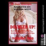 Doubled Up! Volume Two: Five Explicit MFM Ménage á Trois Erotica Stories | Savannah Deeds,Sonata Sorento,DP Backhaus,Debbie Brownstone,Francine Forthright