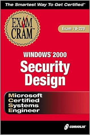 Exam 70-220 MCSE Windows 2000 Security Design