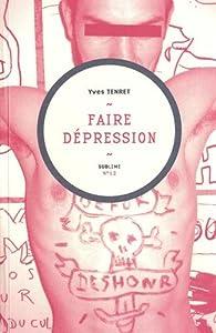 Faire dépression par Yves Tenret