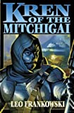 Kren of the Mitchegai (The Boy and His Tank)