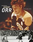 Remembering Bobby Orr, , 155192627X