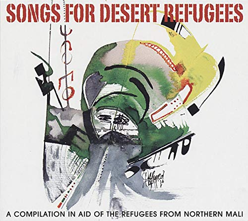 Songs for Desert Refugees - Desert Refuge
