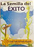 img - for LA SEMILLA DEL EXITO (2014) book / textbook / text book