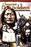 img - for Cheyenne Dog Soldiers: A Courageous Warrior History book / textbook / text book
