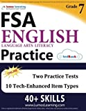 Florida Standards Assessments Prep: Grade 7 English Language Arts Literacy (ELA) Practice Workbook and Full-length Online Assessments: FSA Study Guide