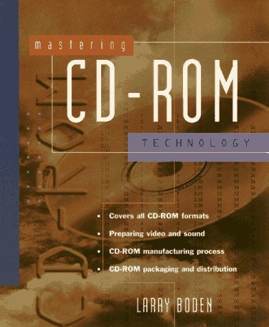 Mastering CD-ROM Technology