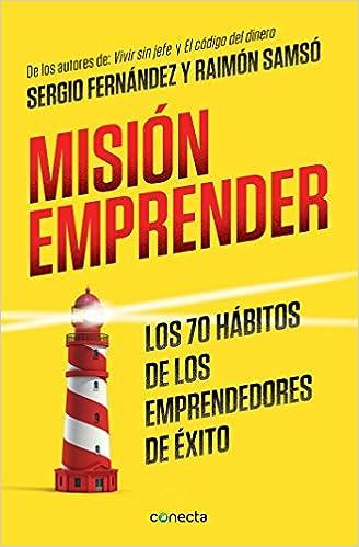 Portada del libro: Misión emprender - Sergio Fernández y Raimon Samsó