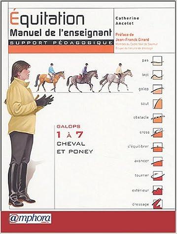 Livres gratuits en ligne Équitation : Manuel de l'enseignant (Support pédagogique) - Galops 1 à 7 - Cheval et Poney pdf, epub ebook