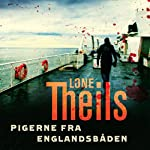 Pigerne fra Englandsbåden (Nora Sand 1) | Lone Theils