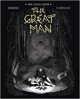 The Great Man: The Ogre Gods Book Three: Amazon.es: Hubert ...