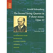 The Second String Quartet in F-Sharp Minor: Opus 10 (Norton Critical Scores)