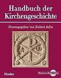Handbuch der Kirchengeschichte.  (Digitale Bibliothek 35)