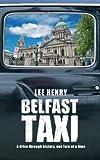 Belfast Taxi, Lee Henry, 0856408883